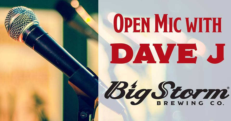 Open Mic with Dave J @ Big Storm Brewing