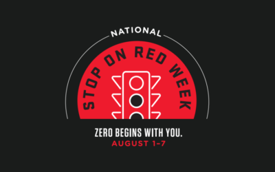"""National Stop On Red Week – """"Zero Begins With You"""""""